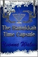 The Hanukkah Time Capsule Yvonne Eve Walus