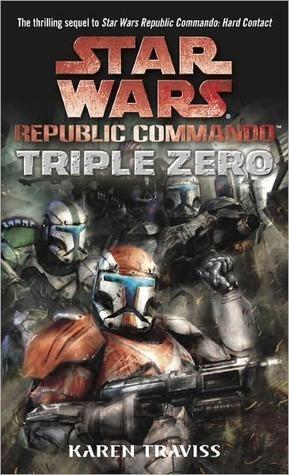 Triple Zero  (Star Wars: Republic Commando, #2)  by  Karen Traviss
