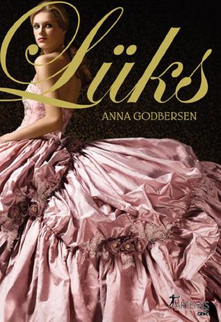 Lüks (Lüks, #1)  by  Anna Godbersen