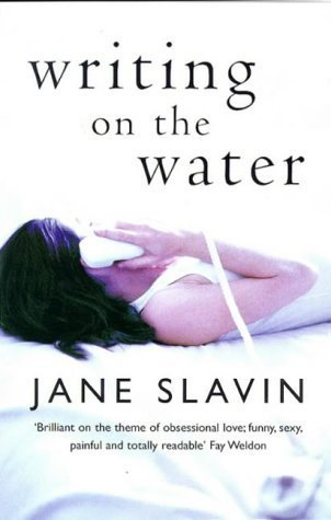 Writing On The Water  by  Jane Slavin
