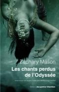 Les chants perdus de lOdyssée Zachary Mason