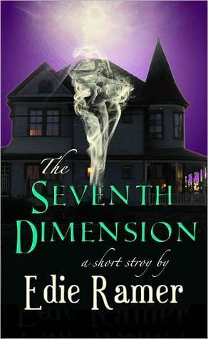 The Seventh Dimension  by  Edie Ramer