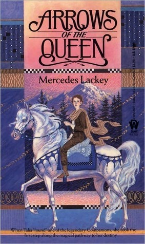 Arrows of the Queen (Heralds of Valdemar #1)  by  Mercedes Lackey