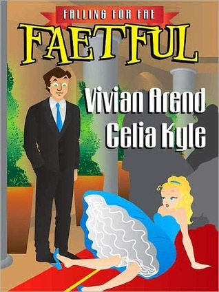 Faetful  by  Vivian Arend