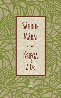 Księga Ziół  by  Sándor Márai