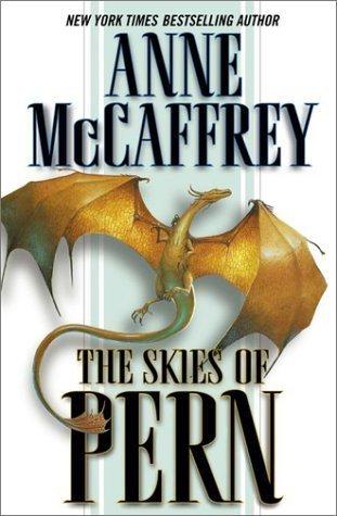 The Skies of Pern (Pern, #16)  by  Anne McCaffrey