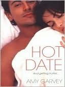 Hot Date  by  Amy Garvey