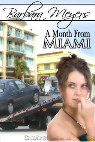 A Month from Miami Barbara Meyers