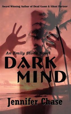 Dark Mind  by  Jennifer Chase