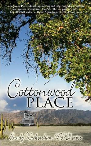 Cottonwood Place  by  Sandy Wickersham-McWhorter