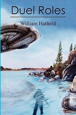 Duel Roles William Hatfield