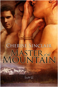 Master of the Mountain (Mountain Masters & Dark Haven, #1)  by  Cherise Sinclair