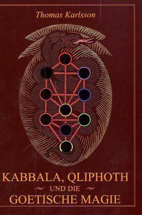 Kabbala, Qliphoth und die Goetische Magie Thomas Karlsson