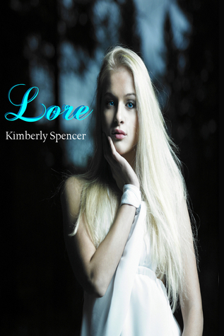Lore: A Shimmer Trilogy Short  by  Kimberly Spencer