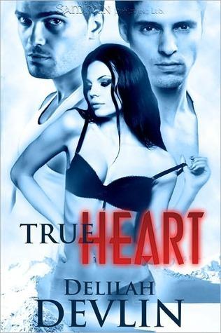 True Heart  by  Delilah Devlin