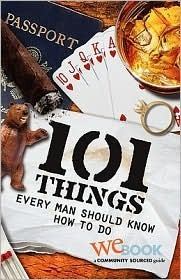 101 Things Every Man Should Know How to Do WEbook