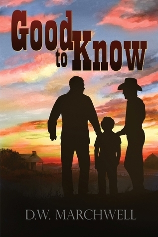 Good to Know (Good to Know, #1)  by  D.W. Marchwell