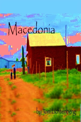 Macedonia  by  Tom Lichtenberg