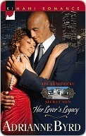 Her Lovers Legacy (Braddocks Secret Son, #1)  by  Adrianne Byrd