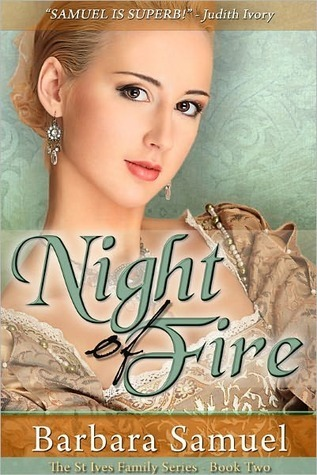 Night of Fire (St. Ives Family, #2)  by  Barbara Samuel