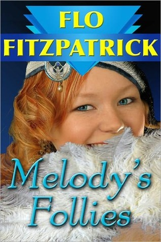 Melodys Follies Flo Fitzpatrick
