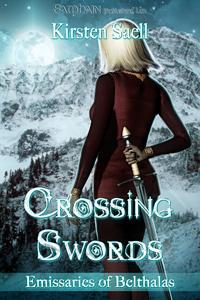 Crossing Swords Kirsten Saell