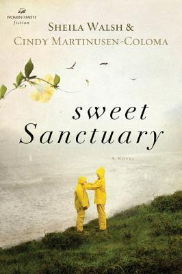 Sweet Sanctuary  by  Sheila Walsh