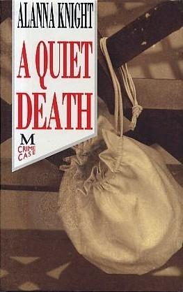 A Quiet Death (Inspector Faro, #5) Alanna Knight