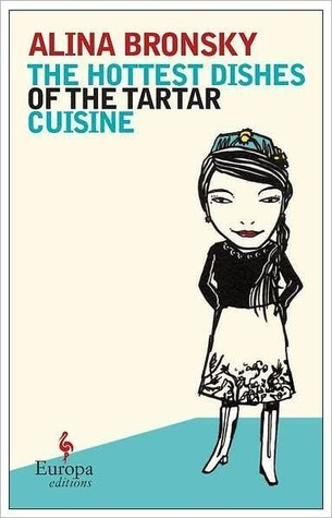 The Hottest Dishes of the Tartar Cuisine Alina Bronsky
