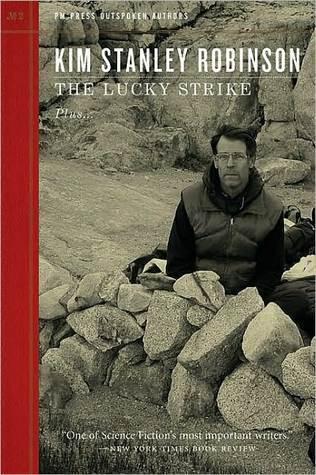 The Lucky Strike Kim Stanley Robinson