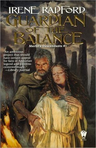Guardian of the Balance (Merlins Descendants, #1) Irene Radford
