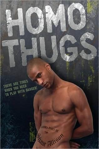 Homo Thugs  by  Shane Allison