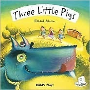Three Little Pigs Richard       Johnson