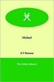 Michael  by  E.F. Benson