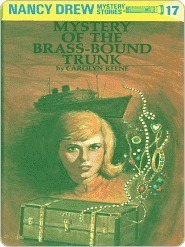 Mystery of the Brass-Bound Trunk (Nancy Drew, #17) Carolyn Keene