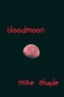 Bloodmoon Mike Shade
