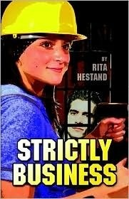 Strictly Business Rita Hestand