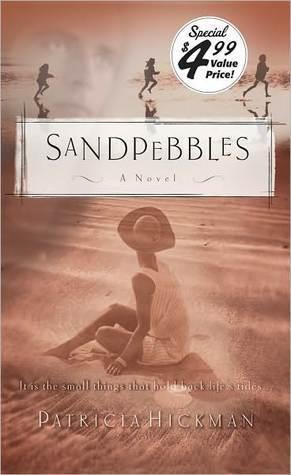 Sandpebbles  by  Patricia Hickman