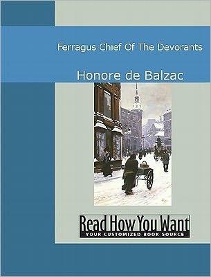 Ferragus, chef des Dévorants  by  Honoré de Balzac