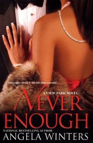 Never Enough (View Park, #2) Angela Winters