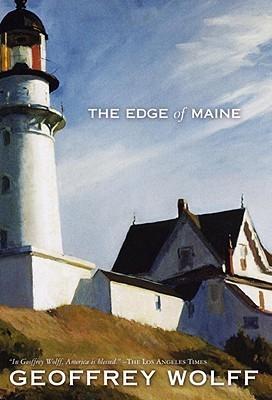 Edge of Maine Geoffrey Wolff