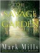 The Savage Garden Mark Mills