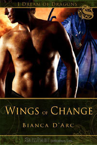 Wings of Change (Dragon Knights, #4.5) Bianca DArc