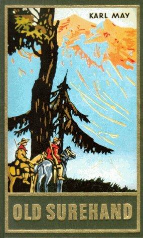 Old Surehand II (Gesammelte Werke, Bd. 15) Karl May