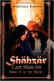 Shahzar Last Shan-Sei  by  Anastasia Rabiyah