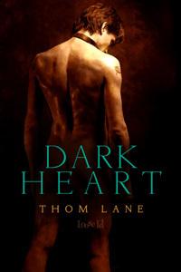 Dark Heart (Tales of Amaranth, #1) Thom Lane
