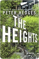 The Heights: A Novel  by  Peter Hedges