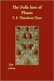 Folklore of Shakespeare T.F. Thiselton-Dyer
