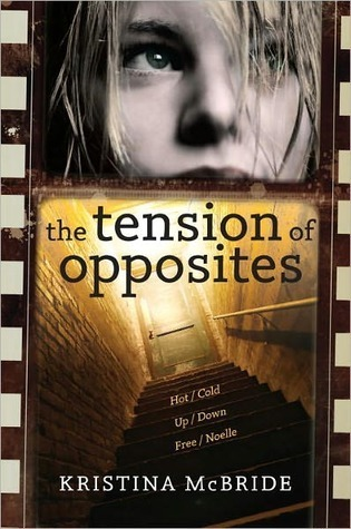 The Tension Of Opposites Kristina McBride