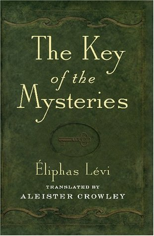 Key of the Mysteries  by  Éliphas Lévi